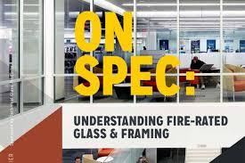 featured article on spec understanding fire rated glass