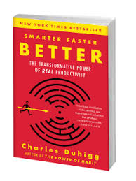 how habits work charles duhigg smarter faster better