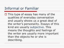 essay writing elements of the essay ppt  6 informal