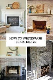 How To Whitewash Brick How To Whitewash Brick 13 Cool Tutorials Shelterness