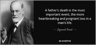 Father Death Quotes Awesome Sigmund Freud Quote A Father's Death Is The Most Important Event