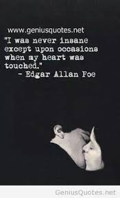 love quotes images best poe love quotes short edgar allan poe   sweet couple poe love quotes genious sources nice was never insane except upon occasions when my