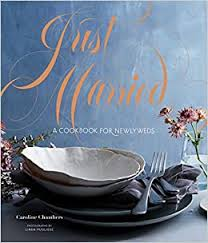<b>Just Married</b>: A Cookbook for Newlyweds (Cookbooks for Two ...
