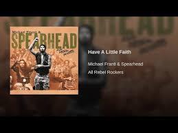 Have a Little Faith (Michael Franti & Spearhead)