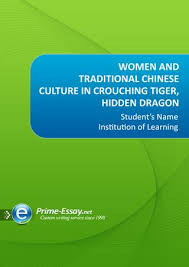 women and traditional chinese culture in crouching tiger hidden  women and traditional chinese culture in crouching tiger hidden dragon studenta x20ac x2122 s institution of learning