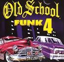 Old School Funk, Vol. 4