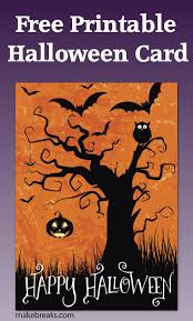 Free halloween bingo cards from the spruce. Free Printable Happy Halloween Card Or Party Invitation Make Breaks Halloween Greetings Halloween Cards Happy Halloween Cards