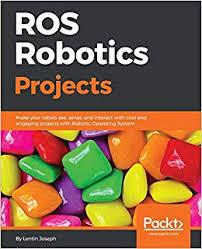 Ros Joseph 9781783554713 Robotics Lentin Projects com Books Amazon nwPfq67