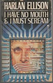 harlan ellisons watching movie essays science fiction fantasy  i have no mouth and i must scream harlan ellison short stories ace paperback
