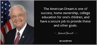 Quotes About The American Dream New Leonard Boswell Quote The American Dream Is One Of Success Home