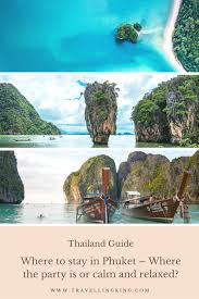 A Comprehensive Guide of Where to Stay in Phuket (Thailand) for ...