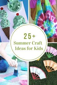 creativity and cure the summer boredom best of all doing crafts with your kids is a great way to get the entire family together and have some fun