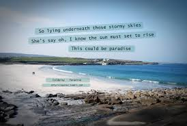 Coldplay Paradise photo lyrics quotes music song beautiful blue  free sea ocean