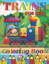 Your train is composed of the engine , caboose , and 0 or more cars. Trains Coloring Book A Train Colouring Book For Toddlers Preschoolers Kids Ages 4 8 Boys Or Girls With 50 Cute Illustrations Of Trains