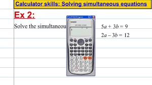 casio fx 991es plus calculator skills solving simultaneous equations you