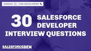 30 Salesforce Developer Interview Questions Answers