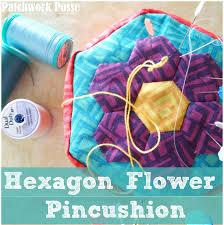 Hexagon Flower Pincushion Tutorial &  Adamdwight.com