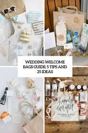 wedding welcome bags guide 5 tips and 25 ideas weddingomania