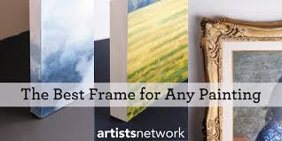 what s the best frame for your painting find out in this guide to choosing frames