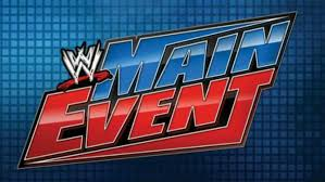 Min Event Watch Wwe Main Event 11 7 19 7th November 2019 Online