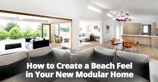 stylish modular home. How To Create A Beach Feel In Your New Modular Home.jpg Stylish Modular Home