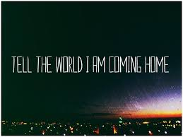 Coming Home Quotes Sayings Coming Home Picture Quotes Quotes About Extraordinary Coming Home Quotes