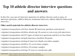 top10athleticdirectorinterviewquestionsandanswers 150328003448 conversion gate01 thumbnail 4jpgcb1427520933 athletic cover letter
