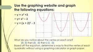 use the graphing website and graph the following equations y x 2