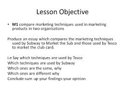 m how to write the comparison ppt video online lesson objective m1 compare marketing techniques used in marketing products in two organisations