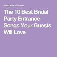 the 25 best bride entrance songs ideas on pinterest wedding Wedding Songs Reception Entrance the 10 best bridal party entrance songs your guests will love best wedding reception entrance songs