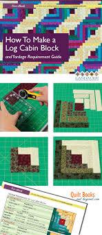Best 25+ Log cabin patchwork ideas on Pinterest | Log cabin quilts ... & Log Cabin Quilt Block Guide Shows How To Make the Log Cabin Block PLUS  Yardage Guidelines Adamdwight.com