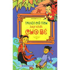 Sách - Truyện Cổ Tích Việt Nam Hay Nhất (Tập 3), Giá tháng 10/2020