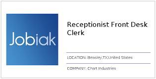 Chart Industries Beasley Tx Receptionist Front Desk Clerk Job At Chart Industries In