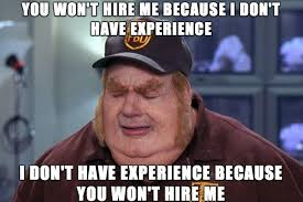 Employers don't understand this vicious cycle for people entering ... via Relatably.com