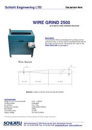 wiregrind 2500 automatic wire grinding machine schläfli wiregrind 2500 automatic wire grinding machine 1 1 pages