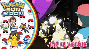 Pokemon Vietsub Sun And Moon Pokemon Sun And Moon Tập 76 - 102 ...