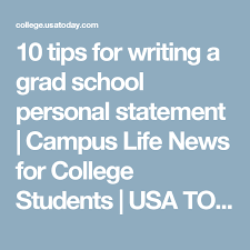 10 Tips For Writing A Grad School Personal Statement Statement Of
