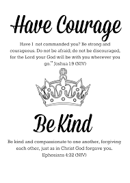 What The Bible Says About Having Courage And Being Kind