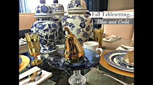 Blue And Gold Table Setting New Interior Design Blue Gold Fall Table Setting Option 2