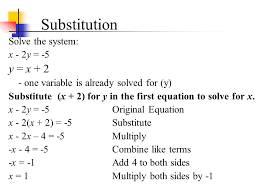 substitution solve the system x 2y 5 y x 2