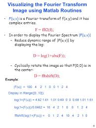 visualizing the fourier transform image using matlab routines