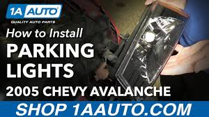 How to Install Replace Parking Lights 2003-06 Chevy Avalanche 1500 ...