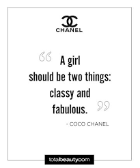 Chanel Quotes New Stay Classy 48 Coco Chanel Quotes Every Boss Babe Should Live By