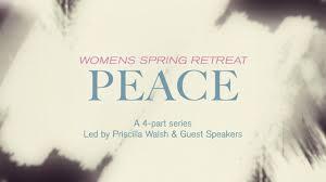 Peace | Women's Retreat 2020 - Life Church NJ