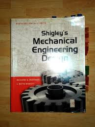 Shigley Machine Design Shigleys Mechanical Engineering Design 9th Edition In Si