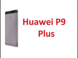 huawei p9 plus specification. huawei p9 plus full specification and features