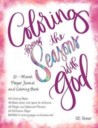Coloring Through The Seasons With God 12 Month Prayer Journal With