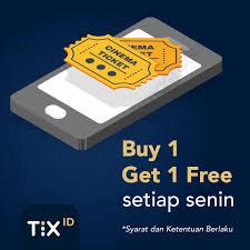 Free Tiket Tix Id Promo Buy 1 Get 1 Free Tiket Nonton Setiap Hari Senin