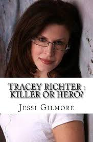 Amazon.com: Tracey Richter : Killer or Hero? (9781981120086 ...
