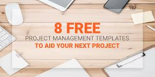 Project Management Templates 8 Free Project Management Templates To Aid Your Next Project